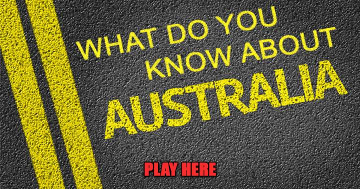 Only an Aussie can score a perfect 10 in this quiz!