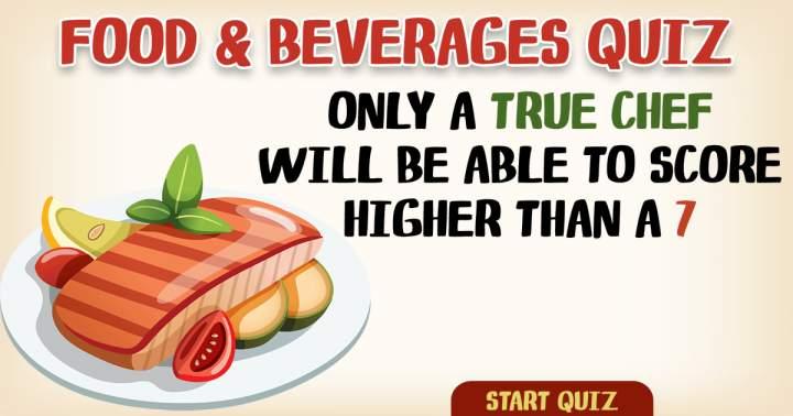 Food & Beverages Trivia Quiz