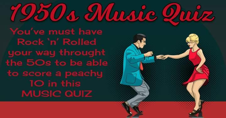 1950s Music Quiz