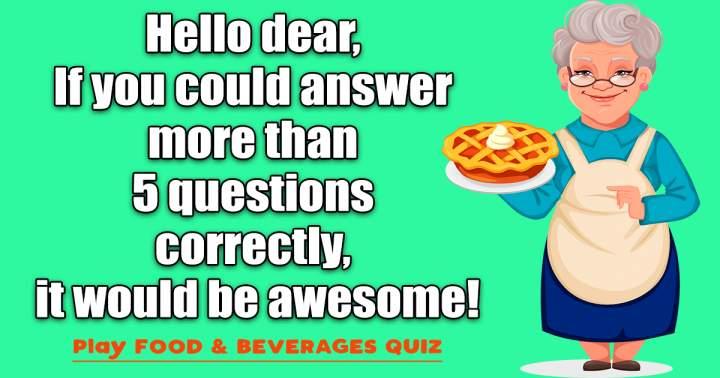 Food & Beverage Quiz