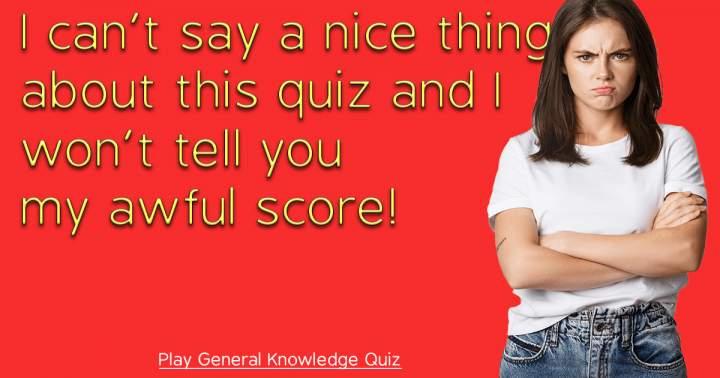 Play General Knowledge Quiz