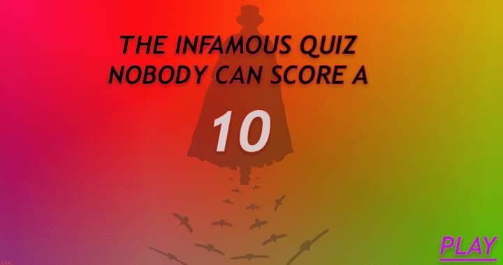The Infamous Quiz
